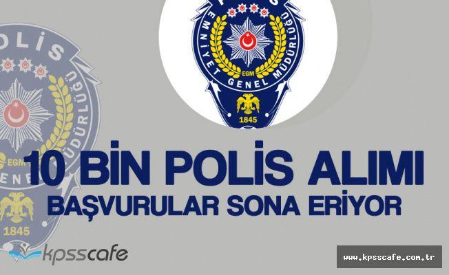10 Bin Polis Alımı Başvuruları Sona Eriyor (20. Dönem POMEM)