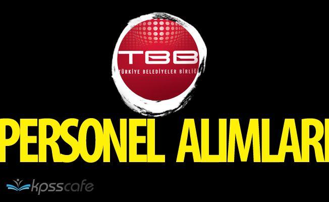 TBB Türkiye Belediyeler Birliği Personel Alımı Başvurularında Son Günler
