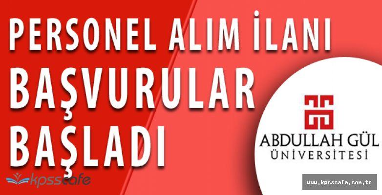 Abdullah Gül Üniversitesi Personel Alımında Bulunacak