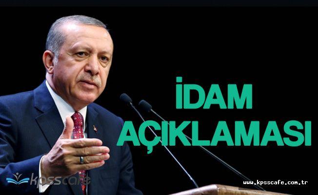 Cumhurbaşkanı Erdoğan'dan İdam için Yeni Referandum Açıklaması