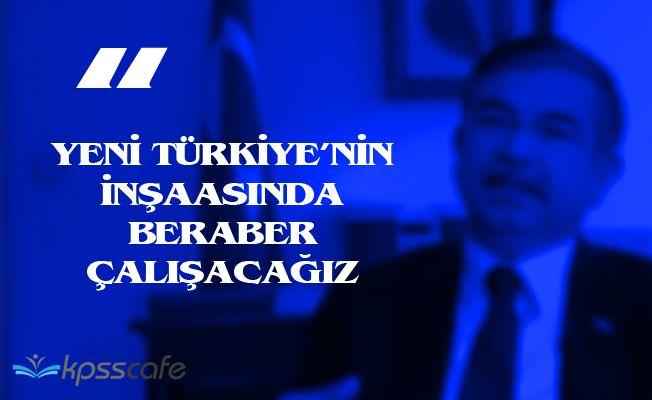 """Milli Eğitim Bakanı Yılmaz: """"Yeni Türkiye'nin inşaasında birlikte çalışacağız"""""""