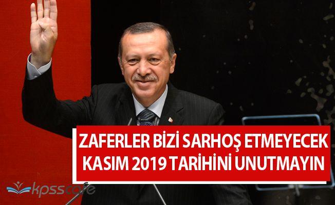 Son Dakika: Cumhurbaşkanı Erdoğan'dan 'Kasım 2019' Açıklaması!