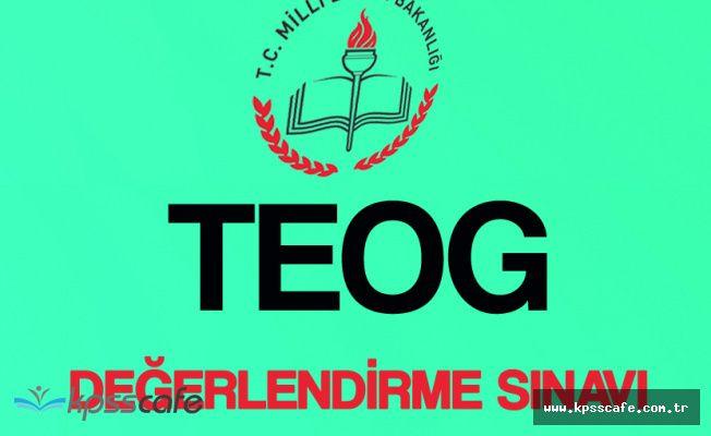 MEB'den TEOG Değerlendirme Sınavı Duyurusu! ( 4. Değerlendirme Sınavı Yayımlandı)
