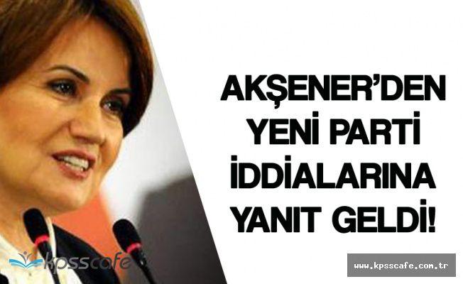 Meral Akşener'den 'Yeni Parti Kuruluyor' Haberlerine Yanıt