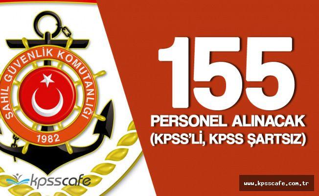 Sahil Güvenlik Komutanlığı KPSS Puanlarıyla ve KPSS Şartsız 155 Personel Alacak (Başvurular Sürüyor)