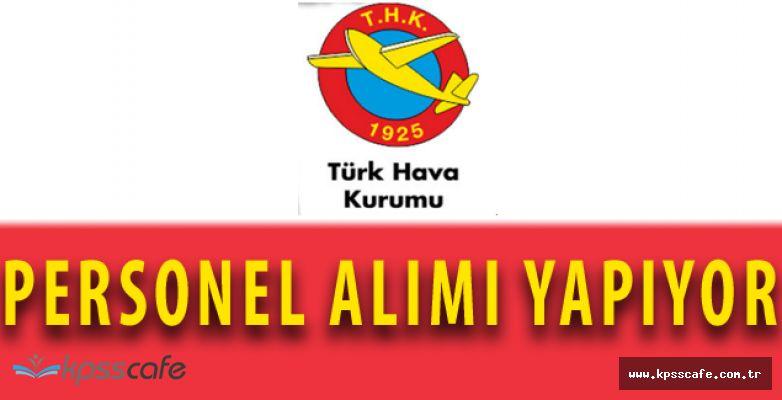 Türk Hava Kurumu Personel Alımı Yapıyor! Başvurular Sürüyor