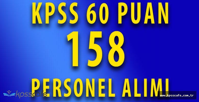KPSS'den 60 Puan ile Bakanlığa 158 Personel Alınacak (Son Günler)
