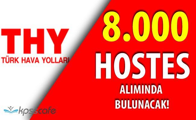 Sıcak Gelişme; Türk Hava Yolları'ndan İstihdam Müjdesi! 8 Bin Hostes Alacak
