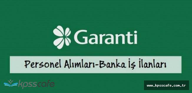Garanti Bankası Deneyimsiz Müşteri Temsilcisi Alımı Yapıyor (Online Başvuru)