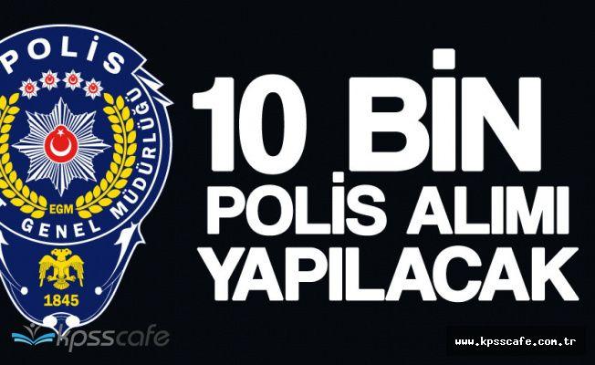 10 Bin Polis Memuru Alınacak ( KPSS 60 Puan Şartı) Başvurular Sürüyor