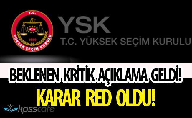 CHP'nin Referandum Başvurusuna YSK Yanıtı Gecikmedi! Referanduma İtiraz Başvurusu için Ne Karar Verildi?
