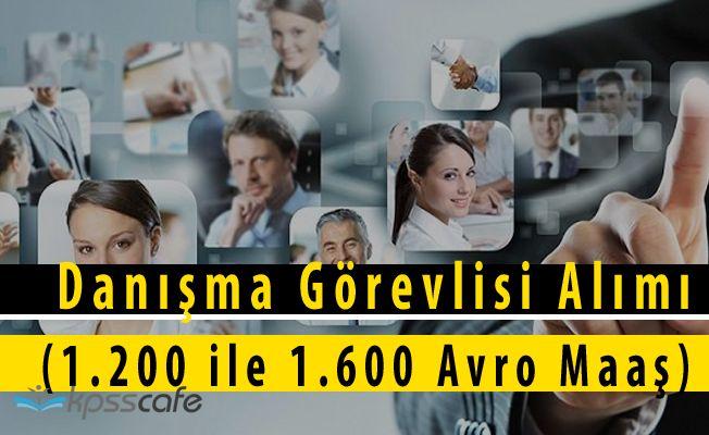 Çalışma Bakanlığı Danışma Görevlisi Alım İlanı Yayımladı (1.200 ile 1.600 Avro Maaş)