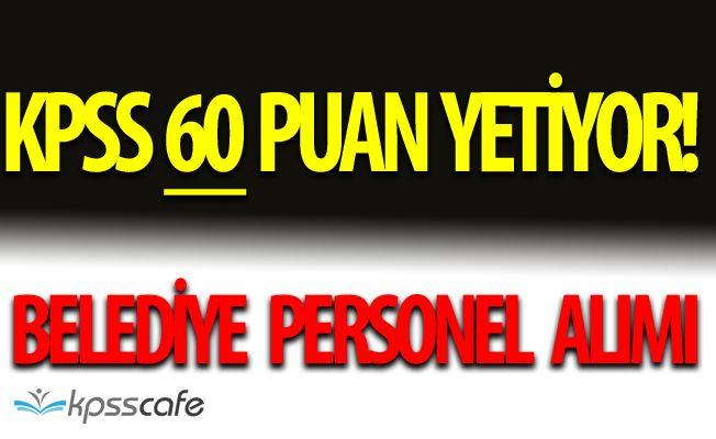 Akyurt Belediye Başkanlığı'na KPSS 60 Puan Almış Adaylardan Personel Alımı Yapılıyor!