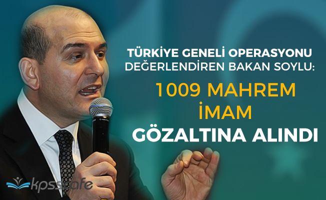 Türkiye Genelinde Büyük Operasyon! Bakan Açıkladı 1000 Mahrem İmam Gözaltına Alındı