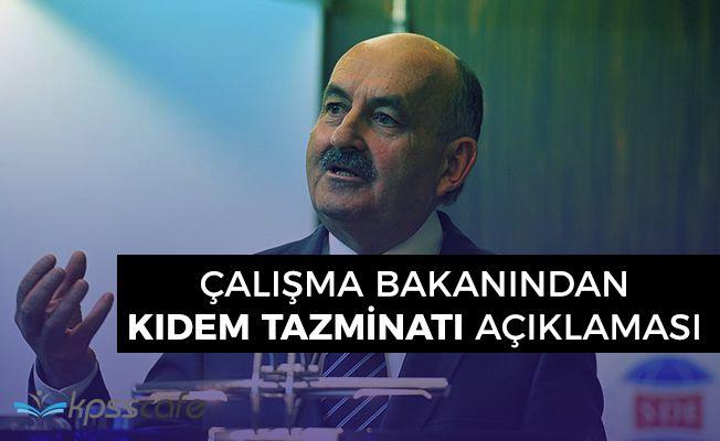 Çalışma ve Sosyal Güvenlik Bakanı Müezzinoğlundan Kıdem Tazminatı Hakkında Açıklama
