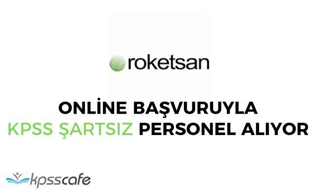 ROKETSAN Online Başvuruyla KPSS Şartsız Personel Alımı Yapıyor!