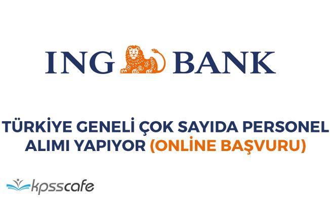 ING Bank Türkiye Geneli Personel Alımı Yapıyor!