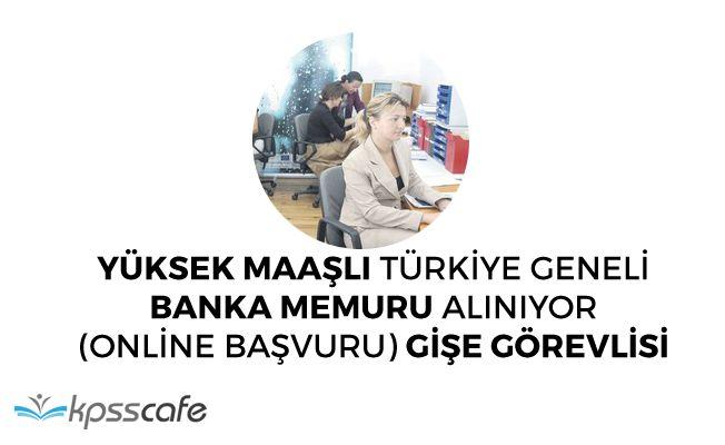 Banka Bünyesine Türkiye Geneli Çok Sayıda Personel Alımı Yapılıyor! (Gişe ve Büro Görevlisi)