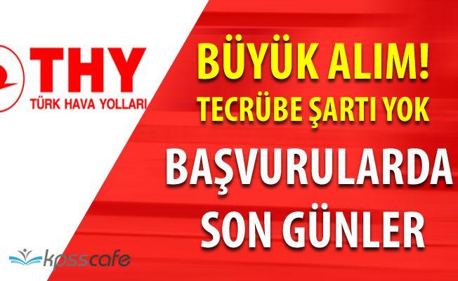 Türk Hava Yolları Çok Sayıda Tecrübesiz Personel Alıyor! (Yetiştirmek Üzere)