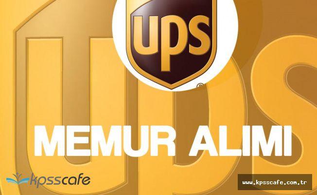 UPS Operasyon Memuru ve Muhasebe Memuru Alacak