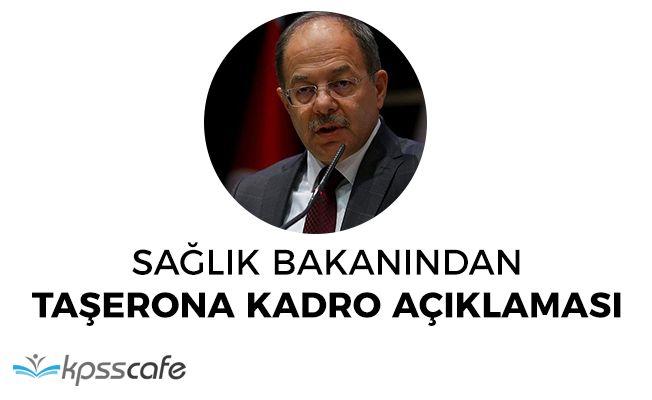 Sağlık Bakanı Akdağ'dan Taşerona Kadro Açıklaması