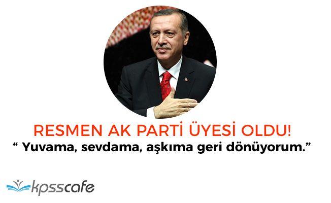 Cumhurbaşkanı Erdoğan Resmen AK Parti Üyesi Oldu! İşte Konuşmaları