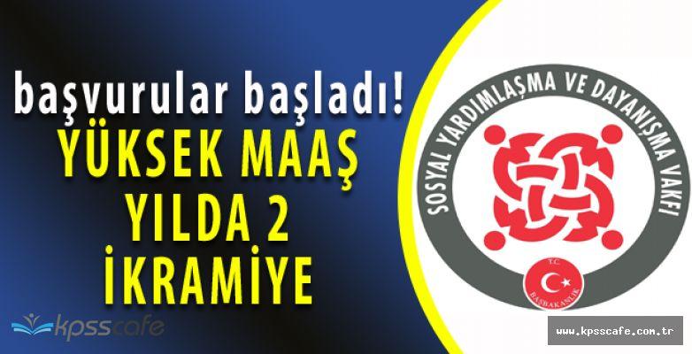 Karaköy Sosyal Yardımlaşma ve Dayanışma Vakfı Yüksek Maaşlı Personel Alacak