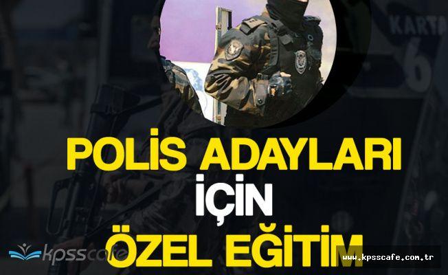 Ankara'da Polis Adayları için Özel Eğitim