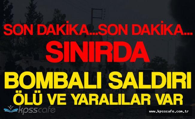 Son Dakika: Türkiye Sınırında Patlama! Ölü ve Yaralılar Var!
