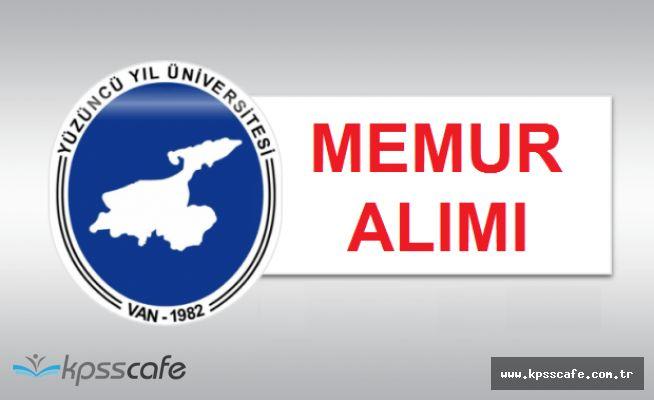 Yüzüncü Yıl Üniversitesi Çok Sayıda Memur Alımı Yapacak (en az lise mezunu)