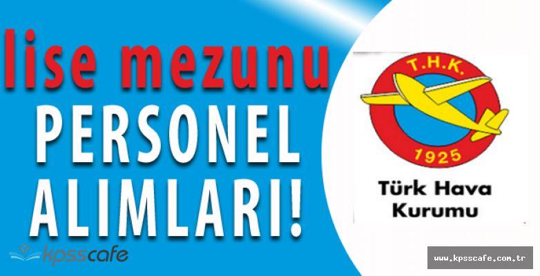 Türk Hava Kurumu Lise Mezunu Personel Alımları Yapacak
