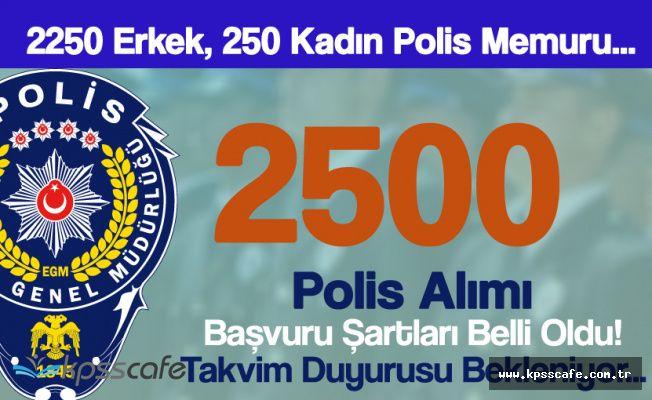 Lise Mezunu 2 Bin 250 Erkek, 250 Kadın Polis Alımı için Takvim Bekleniyor!