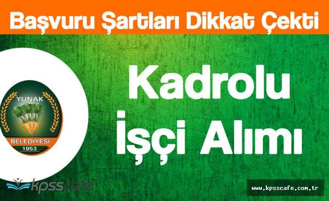 Yunak Belediye Başkanlığı Kadrolu Personel Alacak