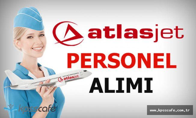 Atlasjet Havacılık Çok Sayıda Personel Alımı Yapacak