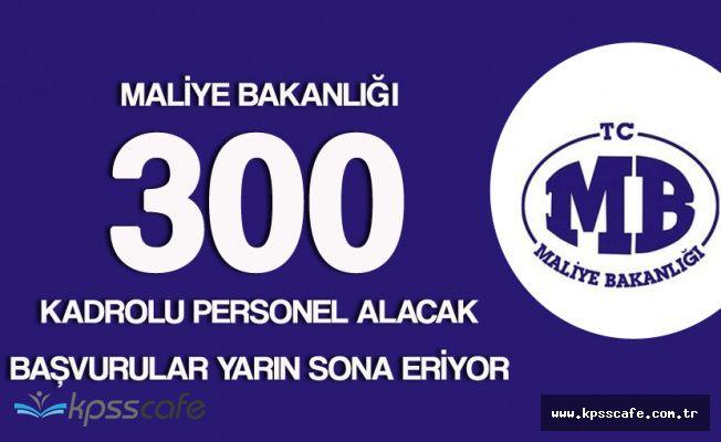 Memur Adayları Dikkat! 300 Kadrolu Personel Alınacak ( KPSS Şart - Başvurular Yarın Sona Eriyor)