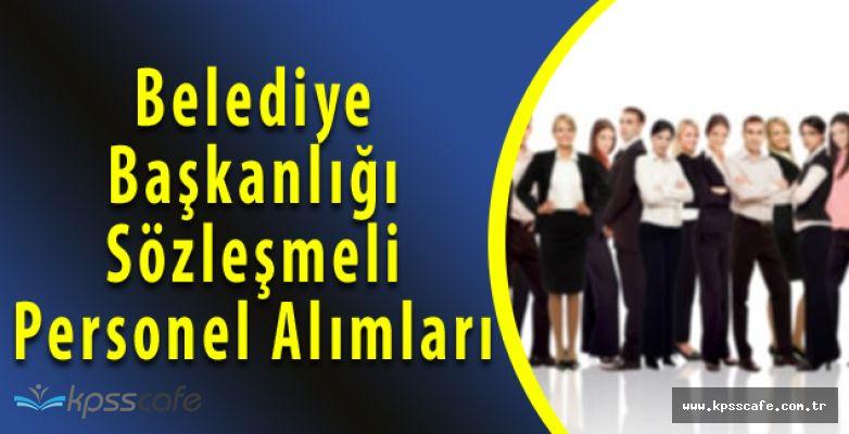 Belediye Başkanlığı Sözleşmeli Personel Alımları