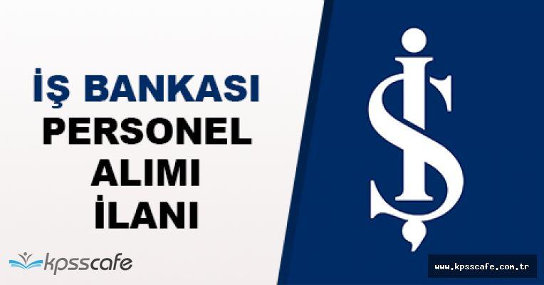 TC İŞ BANKASI Personel Alımları Yapıyor! Kılavuz Yayımlandı