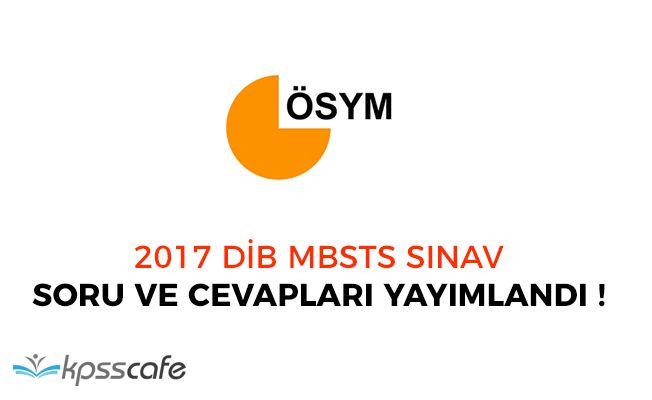 ÖSYM 2017 DİB MBSTS Soru ve Cevaplarını Yayımladı!