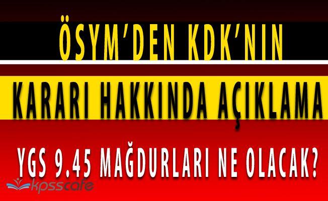 ÖSYM'den KDK'nın YGS 9.45 Kararı Hakkında Değerlendirme