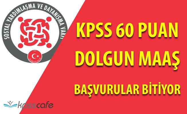KPSS 60 Puan Almış Adaylar Dikkat! Dolgun Maaşlı Personel Alımında Başvurular Bitiyor