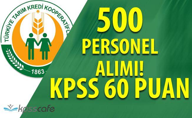 Tarım Kredi Kooperatifleri 500 Personel Alımında Süreç Başladı(KPSS 60 Puan)