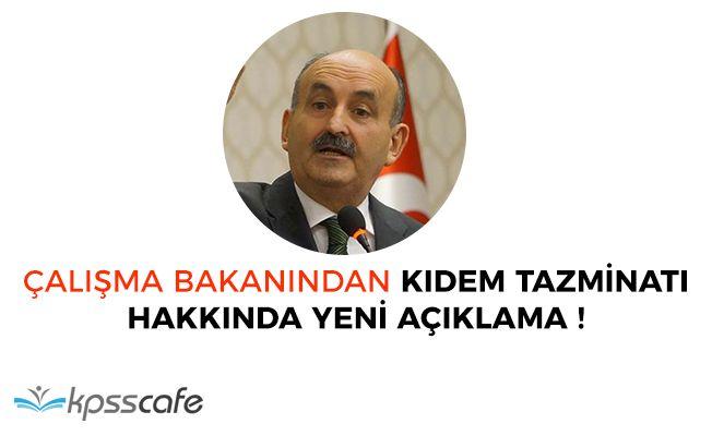 Çalışma Bakanından Kıdem Tazminatı Hakkında Yeni Açıklama!