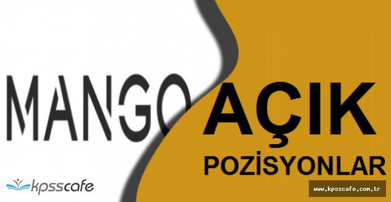 Mango Çok Sayıda Satış Danışmanı Alımlarında Bulunacak (Çok Sayıda Açık Pozisyon)