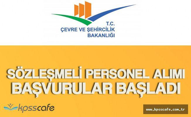 KPSS Şartsız Sözleşmeli Personel Alımı Başvuruları Başladı (Çevre ve Şehircilik Bakanlığı)