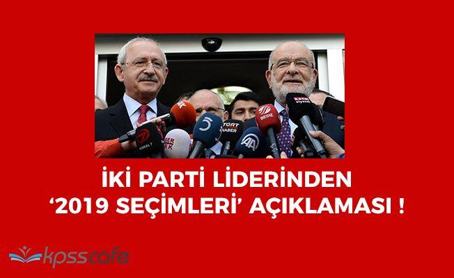 İki Parti Liderinden '2019 Seçimleri' Açıklaması