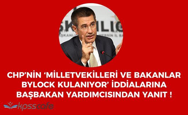 CHP'nin 'Milletvekilleri Bylock Kullanıyor' İddialarına Başbakan Yardımcısından Yanıt