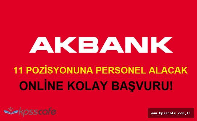 AKBANK Çok Sayıda Pozisyonuna Personel Alımları Yapıyor! Online Başvuru