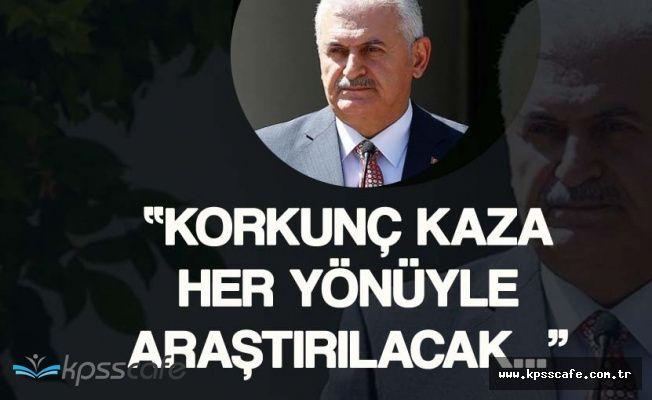 Başbakan Yıldırım'dan Muğla'daki Facia Hakkında Önemli Açıklamalar