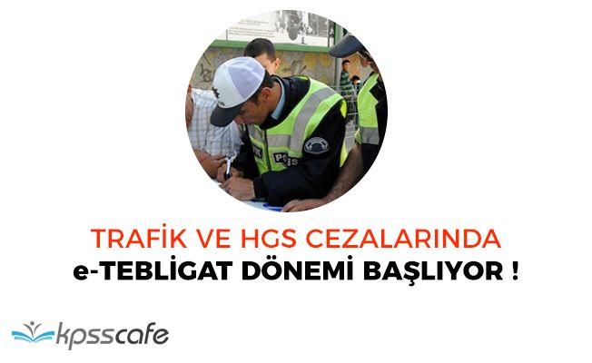 Trafik ve HGS Cezaları e-Tebligat Dönemine Geçiş Yapacak!