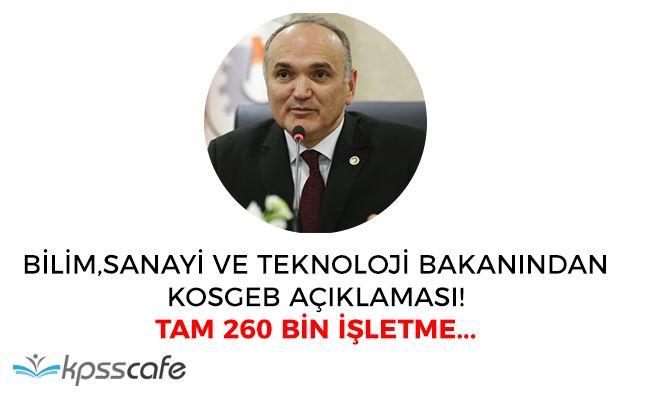 """Bilim ve Sanayi Bakanı Faruk Özlü: """"260 bin işletme KOSGEB kullandı"""""""